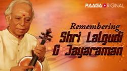 Remembering Shri Lalgudi G Jayaraman