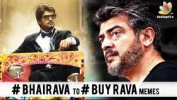 Vijays Bairava becomes BUY RAVA for Ajith Fans