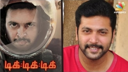 Jayam Ravis next film on Space  Tik Tik Tik