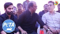 Voice Against PETA : Dhanush, Rajinikanth, Kamal Haasan in Nadiagar Sangam