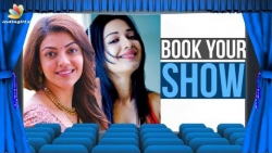 Book Your Show : Naan Aanaiyittal | Latest Tamil Movies Release | Kajal Agarwal, Catherine Tresa