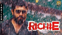 Richie Trailer Review | Nivin Pauly, Prakash Raj, Shraddha Srinath, Lakshmi Tamil Movie