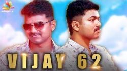 Vijay 62 : Confirmed Dual Role for Thalapathy Vijay | AR Murugadoss, Vijay 62 Movies Latest News