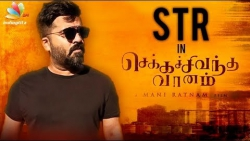 STR with Serious Effort in Chekka Chivantha Vaanam | Mani Ratnam , Arvind Swamy , Vijay Sethupathi