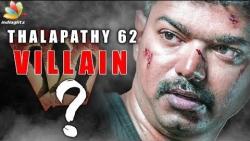Thalapathy against three Villains? | Vijay 62