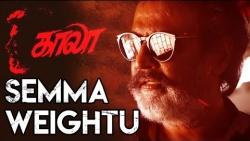 Semma Weightu - Kaala Song : Rajinikanth, Pa Ranjith, Santhosh Narayanan, Arunraja Kamaraj   Review