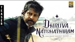Dhruva Natchathiram - Official Teaser   Review, Chiyaan Vikram   Gautham Vasudev Menon