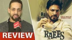 Raees Review by Salil Acharya