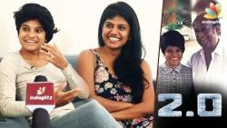 Rajini apologizes in 2.0 Shooting Spot : Actress - Singer Maya & Swagatha Sundar Interview