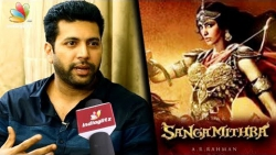 I'm willing to give N number of years for Sangamithra : Jayam Ravi | Vanamagan Interview