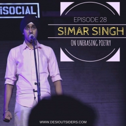 Episode 28 - Simar Singh on Un-Erasing Poetry
