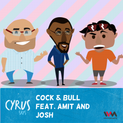 Ep. 237: Cock & Bull feat. Amit and Josh
