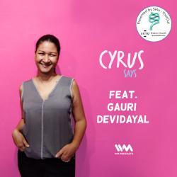 270: Feat. Gauri Devidayal