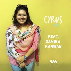 Ep. 281: Feat. Samira Kanwar