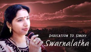 Dedication to singer Swarnalatha