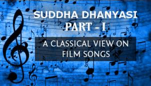 Captivating Suddha Dhanyasi - Part 1