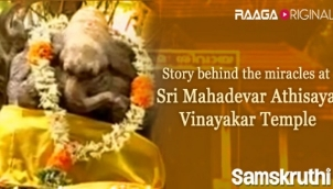 Story behind the miracles at Sri Mahadevar Athisaya Vinayakar Temple