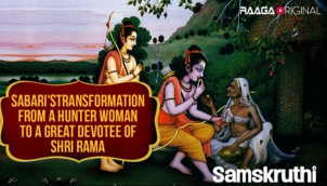 Sabari's transfomation from a hunter woman to a great devotee of Shri Rama