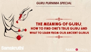 The meaning of Guru, how to find one's true Guru and what to learn from our ancient Gurus