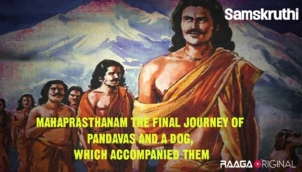 Mahaprasthanam: The final journey of Pandavas and a dog, which accompanied them