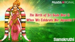 The Birth of Sri Goda Devi & When We Celebrate Her Jayanthi