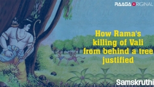 How Rama's killing of Vali from behind a tree justified