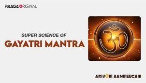 Super Science of Gayatri Mantra