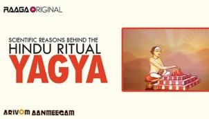 Scientific reasons behind the Hindu ritual 'Yagya'