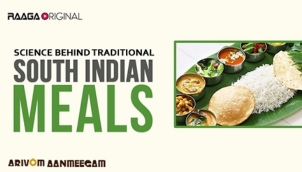 Science behind traditional south indian meals