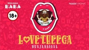 Love Theega Bhajanaigal