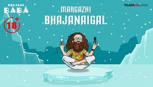 Margazhi Bhajanaigal