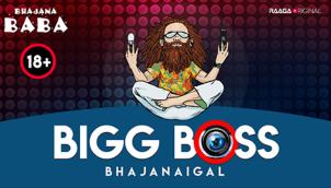 Bigg Boss Bhajanaigal