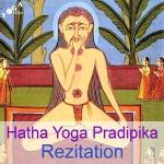 Hatha Yoga Pradipika Recitation