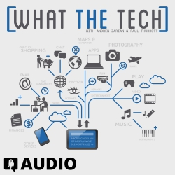 What The Tech Ep. 409 - Samsung Galaxy Note 9 Launches