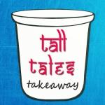 Tall Tales Takeaway
