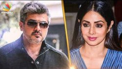 Ajith Eager to Fulfill his Promise to Sridevi | Hot Tamil Cinema News