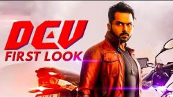 Dev Official First Look | Karthi, Rakul Preet Singh Movie | Suriya | Latest News