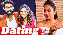 Rakul Preet Singh Opens up On Rana Daggubati   Celebrity Relationship   Latest Tamil News