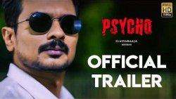 Psycho Official Trailer   Udhayanidhi Stalin, Ilayaraja, Mysskin, Aditi Rao Hydari   Trailer Review