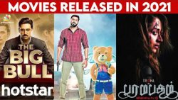 Movies Released in Hotstar 2021 | The Big Bull, Teddy, Paramapadham Vilayattu