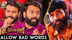 No Need to Remove Bad Words in Vada Chennai : Santhosh Narayanan Interview   Dhanush