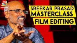 Why are Good Scenes Deleted While Editing ? : Sreekar Prasad Reveals   Interview