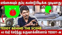 Teddy-க்கு உயிர் கொடுத்தது நாங்க தான் | VFX Artist Exclusive Interview | Arya, Sayeesha